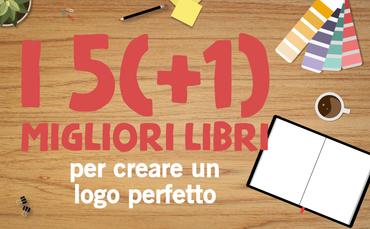 5 libri da conoscere per creare un logo: Da dove iniziare per disegnare un logo perfetto?5 libri fondamentali per disegnare un logo   Il logo è forse la parte più importante della brand identity. Caratterizzerà i vostri biglietti da visita, i vostri libri, le vostre brochure, aziendali...